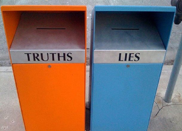 """It Does Not Matter If It Isn't True – Just Keep Saying It"""